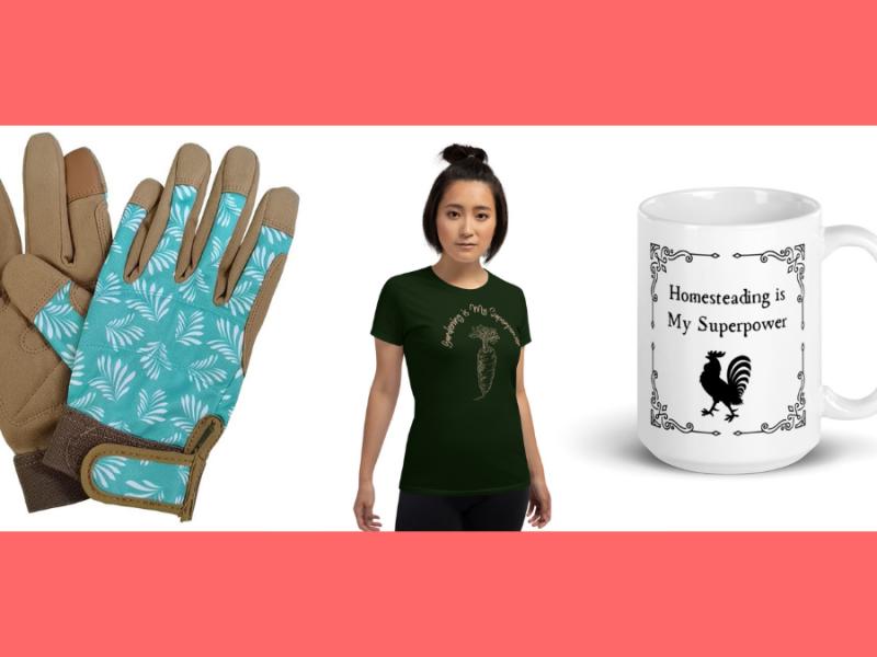 Gardening gloves, gardener's t-shirt, and a homesteading mug